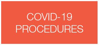 COVID 19 PROCEDURES